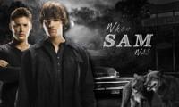 When Sam was... - mznaughty01