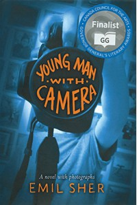Young Man with Camera - Emil Sher, David Wyman