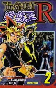 Yu-Gi-Oh! R, Vol. 2: A World Ruled by Fear! - Akira Ito