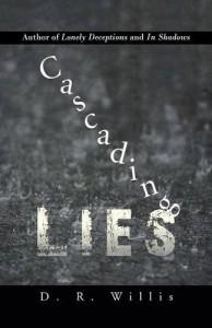 Cascading Lies - D.R. Willis