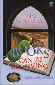 Books Can Be Deceiving (Library Lover's Mystery, #1) - Jenn McKinlay