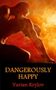 Dangerously Happy - Varian Krylov