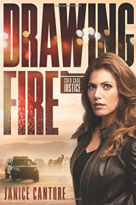 Drawing Fire (Cold Case Justice) - Janice Cantore