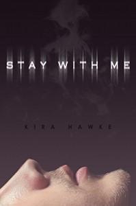 Stay With Me - Kira Hawke, Krystal Roy