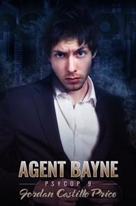 Agent Bayne (PsyCop Book 9) - Jordan Castillo Price