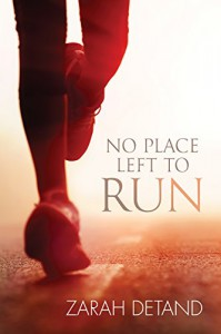 No Place Left to Run - Zarah Detand