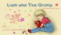 Liam and the Grump - Graham Austin-King