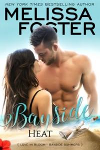Bayside Heat - Melissa Foster