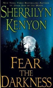 Fear the Darkness - Sherrilyn Kenyon