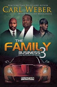 The Family Business 3 - Carl Weber, Treasure Hernandez