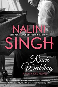Rock Wedding - Nalini Singh