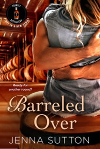Barreled Over - Jenna Sutton