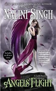 Angels' Flight (Guild Hunter, #0.4, 0.5, 0.6, 3.5) - Nalini Singh