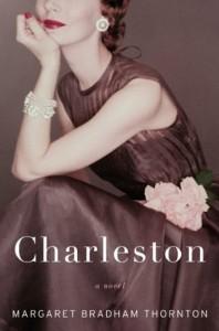 Charleston: A Novel - Margaret Bradham Thornton