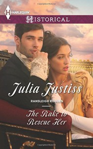The Rake to Rescue Her (Ransleigh Rogues) - Julia Justiss