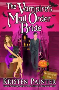 The Vampire's Mail Order Bride (Nocturne Falls, #1) - Kristen Painter