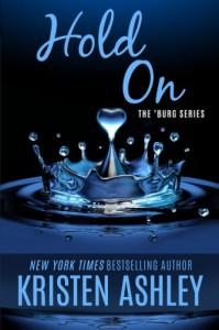 Hold On (The 'Burg Series) (Volume 6) - Kristen Ashley