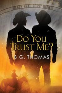 Do You Trust Me? - B.G. Thomas