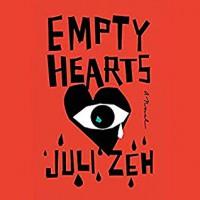 Empty Hearts - Juli Zeh, John Cullen, Cynthia Fangman Farrell