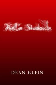 Hell's Shadows - Dean Klein