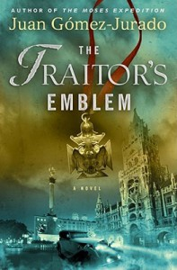 The Traitor's Emblem - Juan Gomez-Jurado