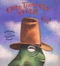 Once There Was a Bull... (Frog) - Rick Walton, Greg Hally