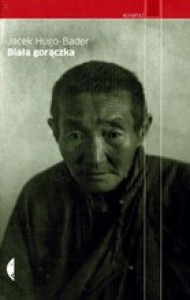 Biała gorączka (paperback) - Jacek Hugo-Bader