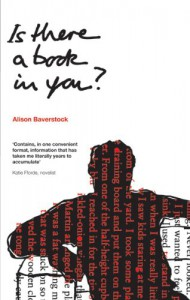 Is there a book in you? - Alison Baverstock
