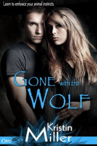 Gone with the Wolf - Kristin Miller