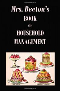 Mrs. Beeton's Book of Household Management - Isabella Beeton
