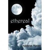 Ethereal (Celestra, #1) - Addison Moore