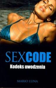 Sex Code Kodeks Uwodzenia - Mario Luna