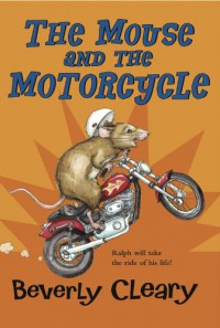 The Mouse and the Motorcycle - Beverly Cleary, Tracy Dockray