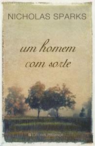 Um Homem Com Sorte - Nicholas Sparks