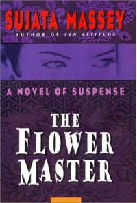 The Flower Master - Sujata Massey