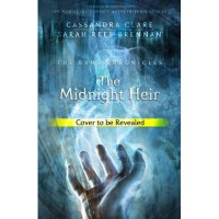 The Midnight Heir - Sarah Rees Brennan, Cassandra Clare