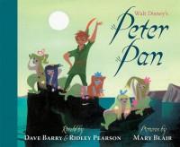 Walt Disney's Peter Pan - Dave Barry, Ridley Pearson, Mary Blair