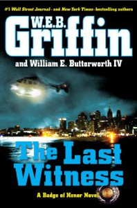 The Last Witness - W.E.B. Griffin, William E. Butterworth IV