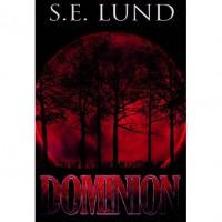 Dominion (Dominion, #1) - S.E. Lund