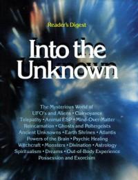 Into The Unknown - Wilbur Bradbury