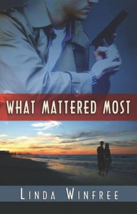 What Mattered Most - Linda Winfree
