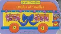 Jo-Jo's Circus Train: Oodles of Poodles - Nancy Parent, Brent Ford, Lori Tyminski