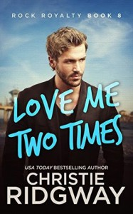 Love Me Two Times - Christie Ridgway
