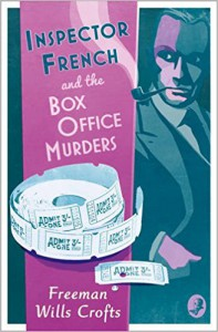 Inspector French and the Box Office Murders - Freeman Wills Crofts