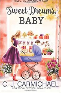 Sweet Dreams Baby - C.J. Carmichael