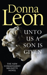 Unto Us a Son Is Given (Commissario Brunetti #28) - Donna Leon