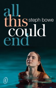 All This Could End - Steph Bowe