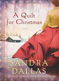 A Quilt for Christmas - Sandra Dallas