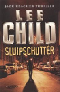 Sluipschutter (Jack Reacher, #13) - Lee Child,  Jan Pott
