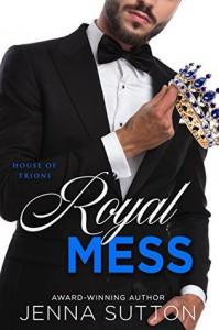 Royal Mess - Jenna Sutton